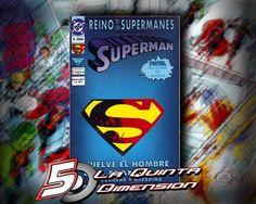 SUPERMAN, REINO DE SUPERMANES # 4  $ 40.00  Para más información, contáctanos en http://www.facebook.com/la5aDimension