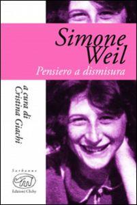Simone Weil. Pensiero e dismisura pdf epub scaricare