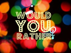 Would You Rather? game - Christmas Edition fun idea for Brain Breaks in reading... need to come up with kid related questions, or related to stories read in class.