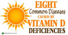 Eight Common Diseases Linked to Vitamin D Deficiency