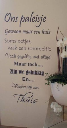 Trendy wall decored family quotes home 26 ideas Home Quotes And Sayings, Family Quotes, Love Quotes, Inspirational Quotes, Cool Words, Wise Words, Dutch Quotes, Verse, More Than Words