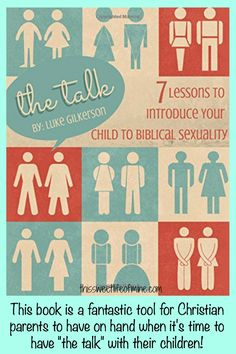 """The Talk by Luke Gilkerson is a fantastic tool for Christian parents to have when it's time to have """"the talk"""" with their children."""