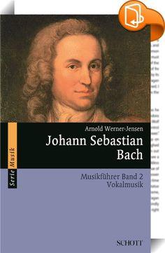 """Johann Sebastian Bach    ::  Mit Wilhelm Furtwängler sehen viele in Bachs kirchlichen Werken, in seiner Gläubigkeit, den höchsten Ausdruck und die geistige Quelle seiner Kunst. Kompositionen für den Gottesdienst sind zum weitaus größten Teil die in diesem Band erläuterten Vokalwerke, die """"Matthäus-"""" und die """"Johannes-Passion"""", das """"Weihnachtsoratorium"""", das """"Magnificat"""", die Messen und Motetten. Unter den weit über 200 Kantaten aber finden sich viele weltliche, die Bachs musikdramatisc..."""