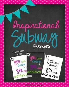 This is a collection of inspirational subway posters for your classroom. There are 13 quotes or sayings included and they each come in three different styles. You can choose from colored lettering on white, colored lettering on black, or black & white.