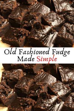 Old Fashioned Fudge Made Simple #Old #Fashioned #Fudge #Made #Simple #Dessert