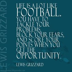 Tony Spears @tkspears2 Life is a lot like football... #edchat #leadwithgiants #leadership #quote pic.twitter.com/KgbadWyoI2