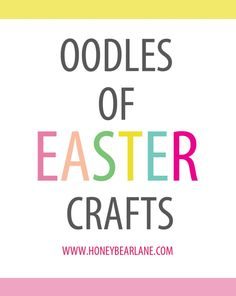 Oodles of Easter Crafts