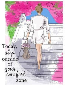 step outside of your comfortzone - Rose Hill Designs: Heather Stillufsen Woman Quotes, Me Quotes, Motivational Quotes, Inspirational Quotes, Beauty Quotes, Positive Quotes For Women, Positive Thoughts, Nice Thoughts, Positive Vibes
