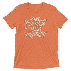 Grrrls Can Do Anything Archives - WarriorGrrrls Shopping Quotes, Do Anything, Unisex, Canning, Sleeves, T Shirt, Supreme T Shirt, Tee Shirt, Home Canning