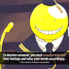 Korosensei is my teacher of life, or perhaps anime is my teacher! ❤ Love you Korosensei!