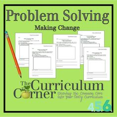 Here's a terrific set of problems on making change. You'll find different scenarios that ask students to find totals, make change and even apply coupons to amounts. There are two similar problems for each type of practice.
