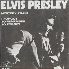 """""""I Forgot to Remember to Forget"""" was Elvis Presley's first #1 record"""