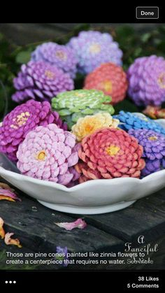 Zinnias made from pine cones.