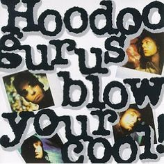 """Hoodoo Gurus' third album, released in May 1987 and contains their hit single """"What's My Scene? The single reached on the Australian Music Charts. Woody, Vinyl Sleeves, Music Station, Rock And Roll Bands, Music Charts, I Am The One, Pop Rocks, Lp Vinyl, Album Covers"""