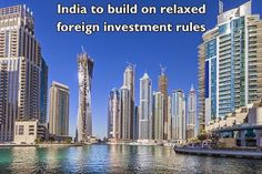 #India to build on relaxed foreign investment rules: