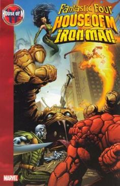 House of M - Fantastic Four  - Iron Man