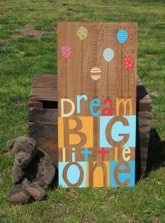Dream big little one, Nursery Art, Painted sign, Kids wall art, Inspirational Quotes, Nursery decor,  Whimsical wall art via Etsy