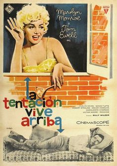 COLECCIÓN DE CARTELES ANTIGUOS DE CINE- La tentación vive arriba 1955, con Tom Ewell, Marilyn Monroe y Oskar Homolka.