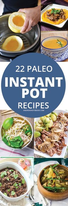 22 Paleo Recipes for the Instant Pot or pressure cooker -AndreasNotebook.com