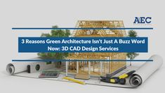 The dreaded phenomenon of global warming makes it mandatory for the providers of 3D CAD design services to employ green architecture as an essential tool now. Architects can make a significant contribution to the society by ensuring that the buildings they produce are energy efficient and environment-friendly to the maximum extent possible.
