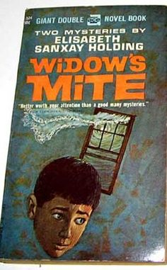 Widow's Mite by Elisabeth Sanxay Holding