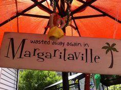 Wild Bill's idea of Margaritaville decorating - unique & funny signs!