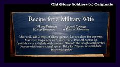 Recipe for a Military Wife Handcrafted Solid by oldglorysoldier, $29.95