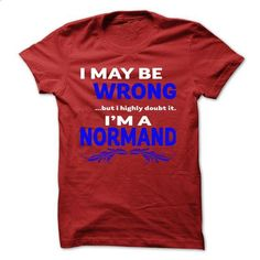 I ... like doubt it i am NORMAND cool shirt !!! - #funny t shirts #white hoodie. SIMILAR ITEMS => https://www.sunfrog.com/Holidays/I-like-doubt-it-i-am-NORMAND-cool-shirt-.html?id=60505