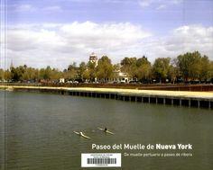 Paseo del Muelle de Nueva York : De muelle portuario a paseo de ribera / [editado por Antonio Barrionuevo]. Signatura:  64 PAS Na biblioteca: http://kmelot.biblioteca.udc.es/record=b1535179~S1*gag