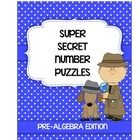 In this packet, you will find a bundle of all of my Super Secret Number puzzles that are appropriate for Pre-Algebra.  There are currently 6 puzzle...