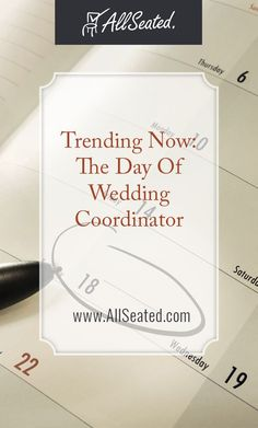 Trending Now! The Day Of Wedding Coordinator! Learn how hiring a day of wedding coordinator for your wedding day can help you to have a stress-free and seamless wedding day/ AllSeated