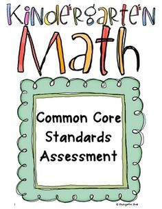Organize yourself and be confident that you are teaching the common core standards by using these accurate assessments! These assessments are c...