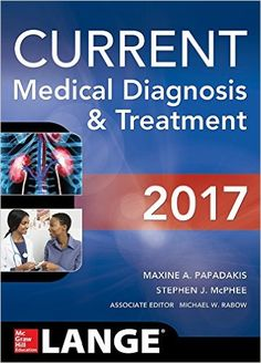 CURRENT Medical Diagnosis and Treatment 2017 56th Edition | Medical Books Free