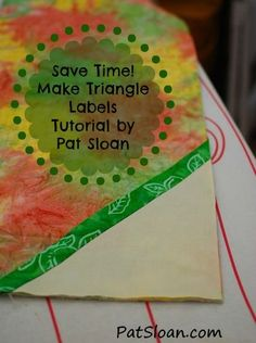 Pat Sloan triangle label tutorial-nice way to quickly get a label on your quilt.