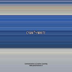 Cyan & White