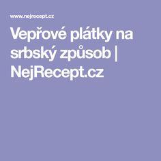 Vepřové plátky na srbský způsob | NejRecept.cz
