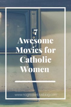 Are you looking for a new movie night addition?? Well, hopefully you will enjoy this little list if inspiring movies for catholic women!!!