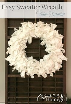 Easy Sweater Wreath with a Video!