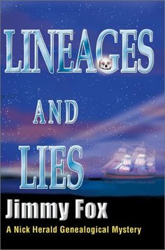 Lineages & Lies by Jimmy Fox (book 2)