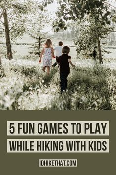 5 Fun Games to Play While Hiking with Kids Hiking With Kids, Travel With Kids, Family Travel, Outdoor Fun, Outdoor Camping, Camping Hammock, Fun Games, Games To Play, Playing Games