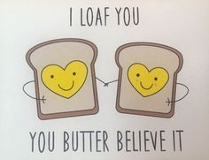 I Loaf You - Love - Greeting Card - Boyfriend - Girlfriend - Anniversary Card - Funny Card - Just Because - Birthday - Surprise - Handmade Surprise Boyfriend, Boyfriend Birthday, Boyfriend Gifts, Boyfriend Ideas, Boyfriend Girlfriend, Boyfriend Notes, Boyfriend Letters, Girlfriend Surprises, Cute Gifts