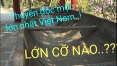 #traistv Khám phá chiếc thuyền Độc Mộc lớn nhất VN như thế nào/thuyền độ... Link Youtube