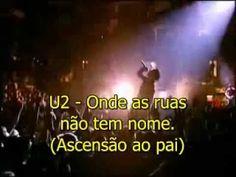 U2 Where The Streets Have no Name (Salmos 116) Legendado