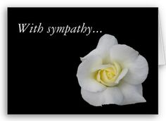 Examples of Condolence and Examples or Sympathy Condolences Quotes, Heartfelt Condolences, Sympathy Quotes, Sympathy Cards, Condolence Messages, Cancer Quotes, Get Well Soon Messages
