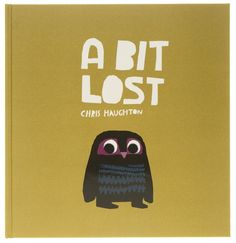 'A Bit Lost' by Chris Haughton
