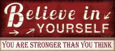 Believe in Yourself Posters by Jennifer Pugh at AllPosters.com