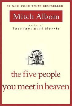 The Five People You Meet in Heaven - Mitch Albom     Completely amazing. Love Love Love this book.