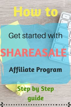 Affiliate Programs for beginners. How to get started guide. #howto#guide#blogs#blogging#affiliateprograms#shareasale#stepbystep#makemoneyblogging