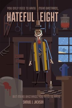 """The Hateful Eight Alternative Movie Poster  """"In the dead of a Wyoming winter, a bounty hunter and his prisoner find shelter in a cabin currently inhabited by a collection of nefarious characters.""""  More Mark Juhasz AMPs: Mark Juhasz  Artists Website: https://www.behance.net/juhaszmark"""