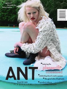 ANT fashion magazine  NT Fashion Magazine is the absurd celebration of creative passion. Featuring the pleasantly obsessed.  ANT believes that fashion is a form of expression that reveals the passion behind each individual person. These expressions are real, honest and without shallow incentive.
